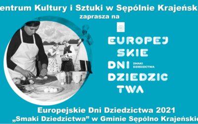 EUROPEJSKIE DNI DZIEDZICTWA 2021
